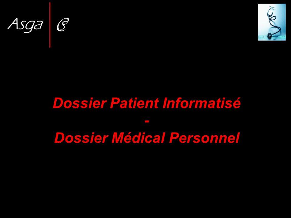 Dossier Patient Informatisé - Dossier Médical Personnel