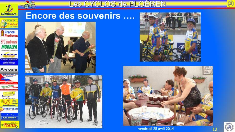 vendredi 25 avril 2014 Les CYCLOS de PLOËREN 12 Encore des souvenirs ….