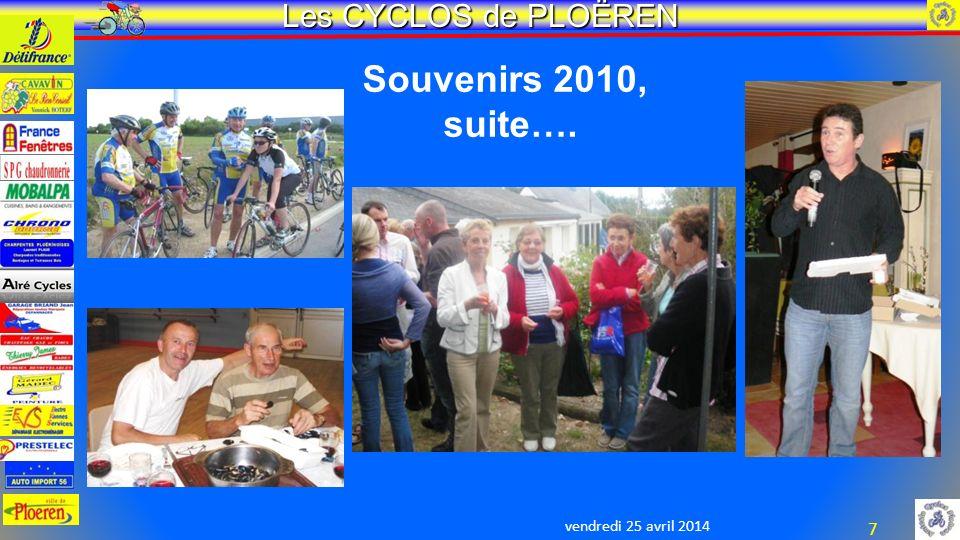vendredi 25 avril 2014 Les CYCLOS de PLOËREN 7 Souvenirs 2010, suite….