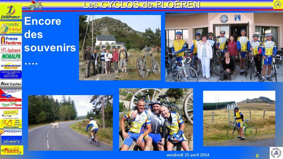 vendredi 25 avril 2014 Les CYCLOS de PLOËREN 8 Encore des souvenirs ….