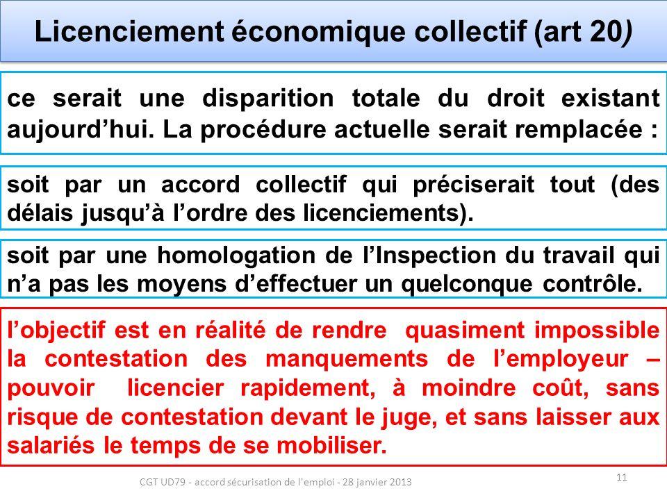 11 CGT UD79 - accord sécurisation de l emploi - 28 janvier 2013 ce serait une disparition totale du droit existant aujourdhui.
