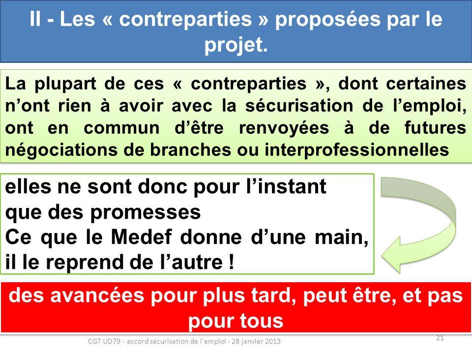 II - Les « contreparties » proposées par le projet.