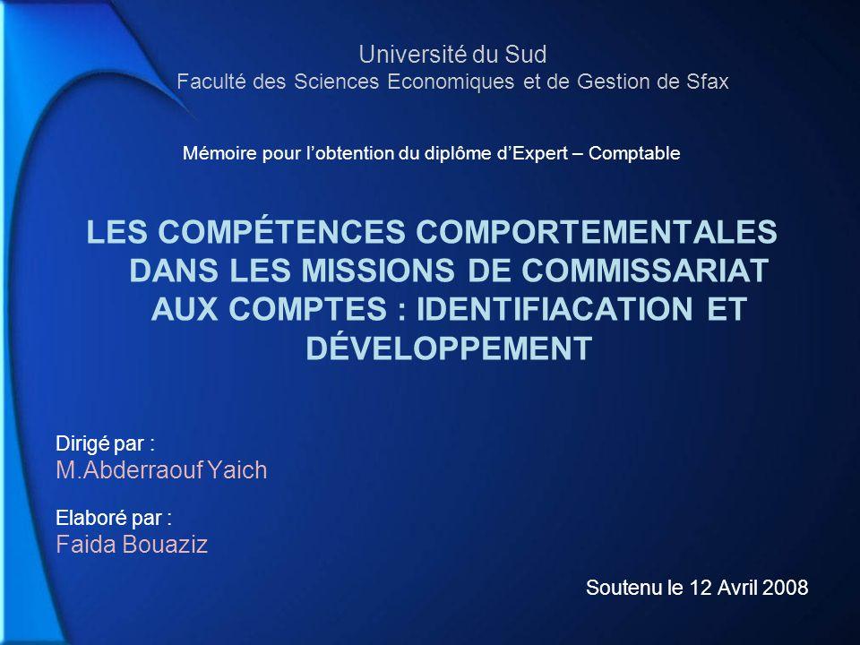 Université du Sud Faculté des Sciences Economiques et de Gestion de Sfax Mémoire pour lobtention du diplôme dExpert – Comptable LES COMPÉTENCES COMPOR
