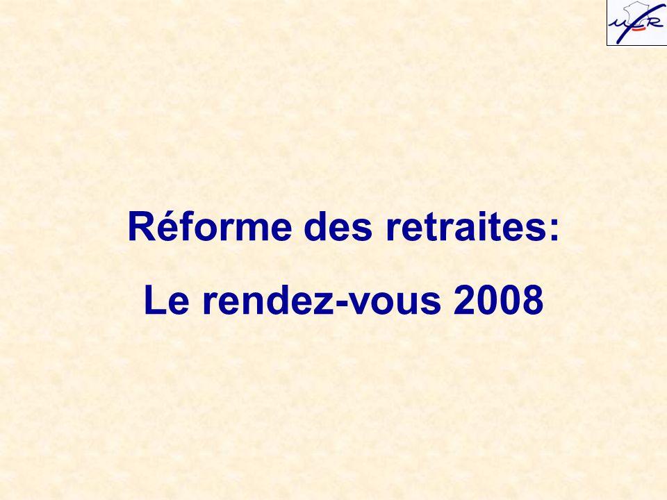 Réforme des retraites: Le rendez-vous 2008