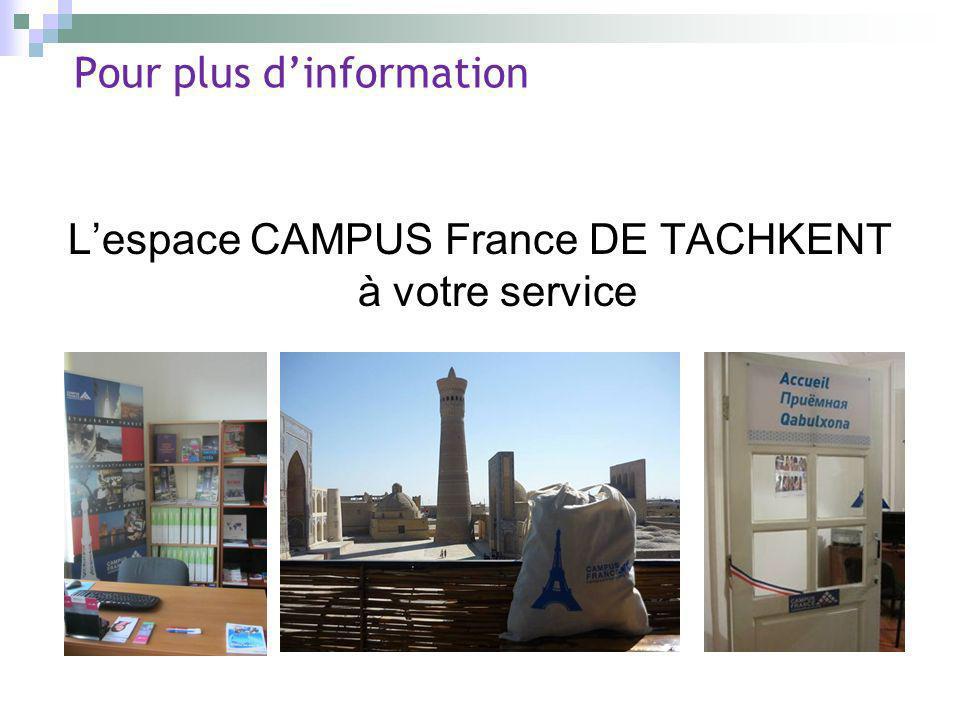 Pour plus dinformation Lespace CAMPUS France DE TACHKENT à votre service
