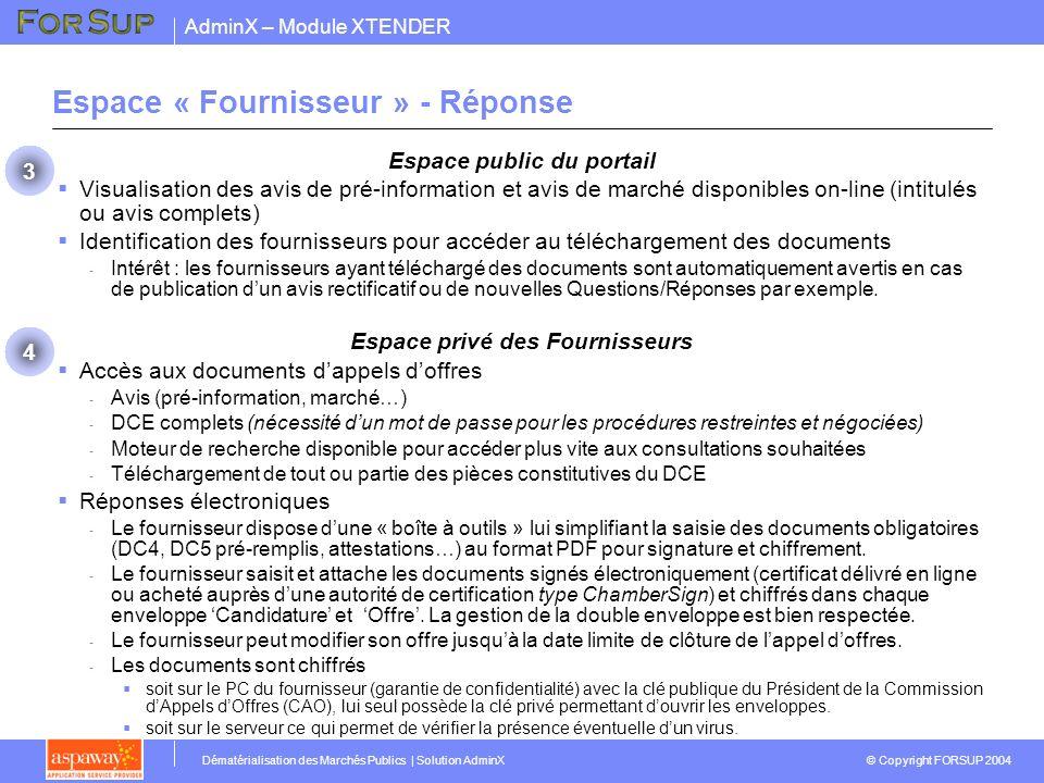 AdminX – Module XTENDER © Copyright FORSUP 2004 Dématérialisation des Marchés Publics | Solution AdminX Espace public du portail Visualisation des avi