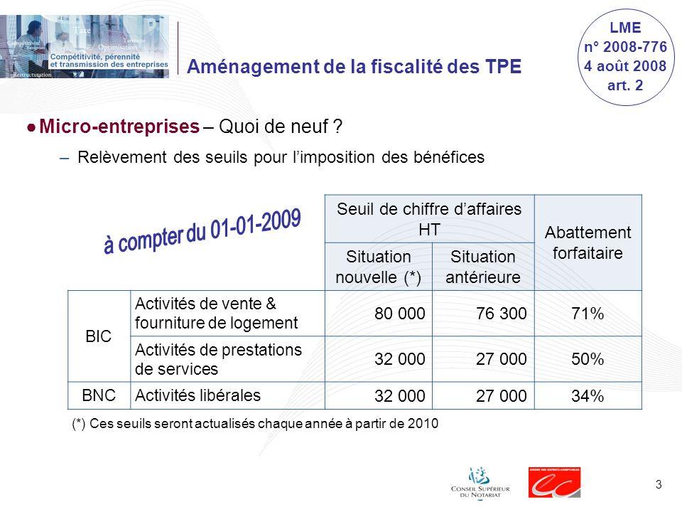 Taxe Optimisation Territoire Sécurité Compétitivité Restructuration Entreprises TABLE RONDE LOI DE FINANCES 2009 et Actualité fiscale pour les TPE et PME