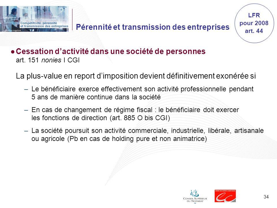 34 Pérennité et transmission des entreprises Cessation dactivité dans une société de personnes art.