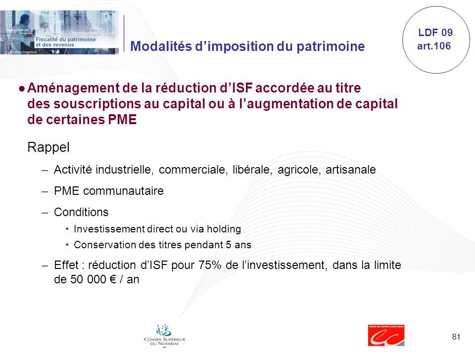 81 Modalités dimposition du patrimoine Aménagement de la réduction dISF accordée au titre des souscriptions au capital ou à laugmentation de capital d