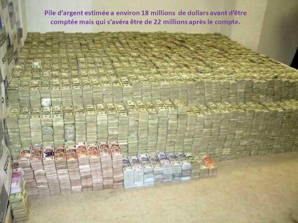 Pile dargent estimée a environ 18 millions de dollars avant dêtre comptée mais qui savéra être de 22 millions après le compte.