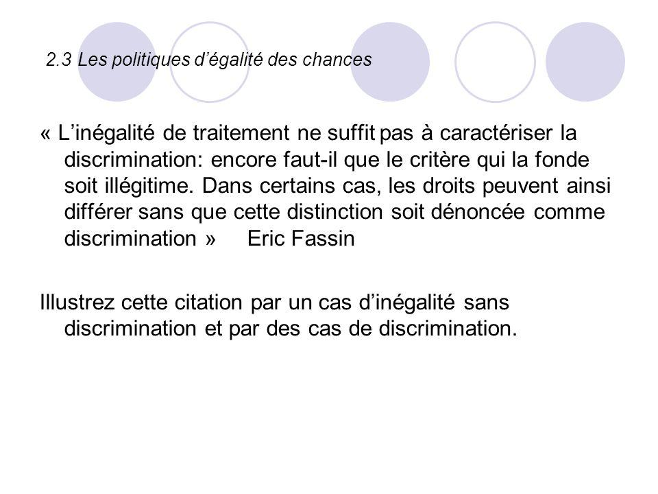 « Linégalité de traitement ne suffit pas à caractériser la discrimination: encore faut-il que le critère qui la fonde soit illégitime. Dans certains c