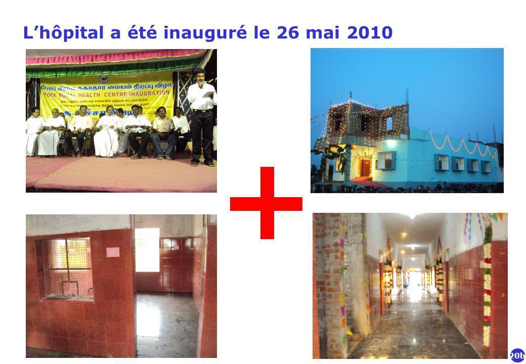 Lhôpital a été inauguré le 26 mai 2010 20b
