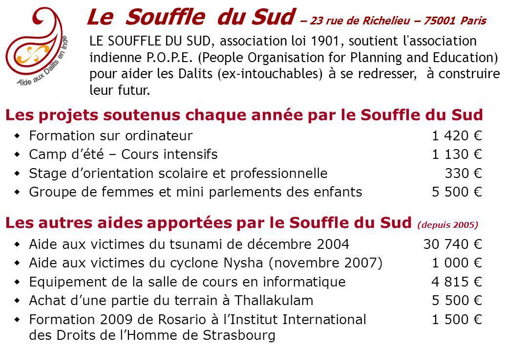 Le Souffle du Sud – 23 rue de Richelieu – 75001 Paris LE SOUFFLE DU SUD, association loi 1901, soutient l association indienne P.O.P.E.