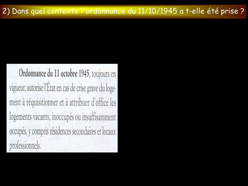 2) Dans quel contexte l ordonnance du 11/10/1945 a t-elle été prise