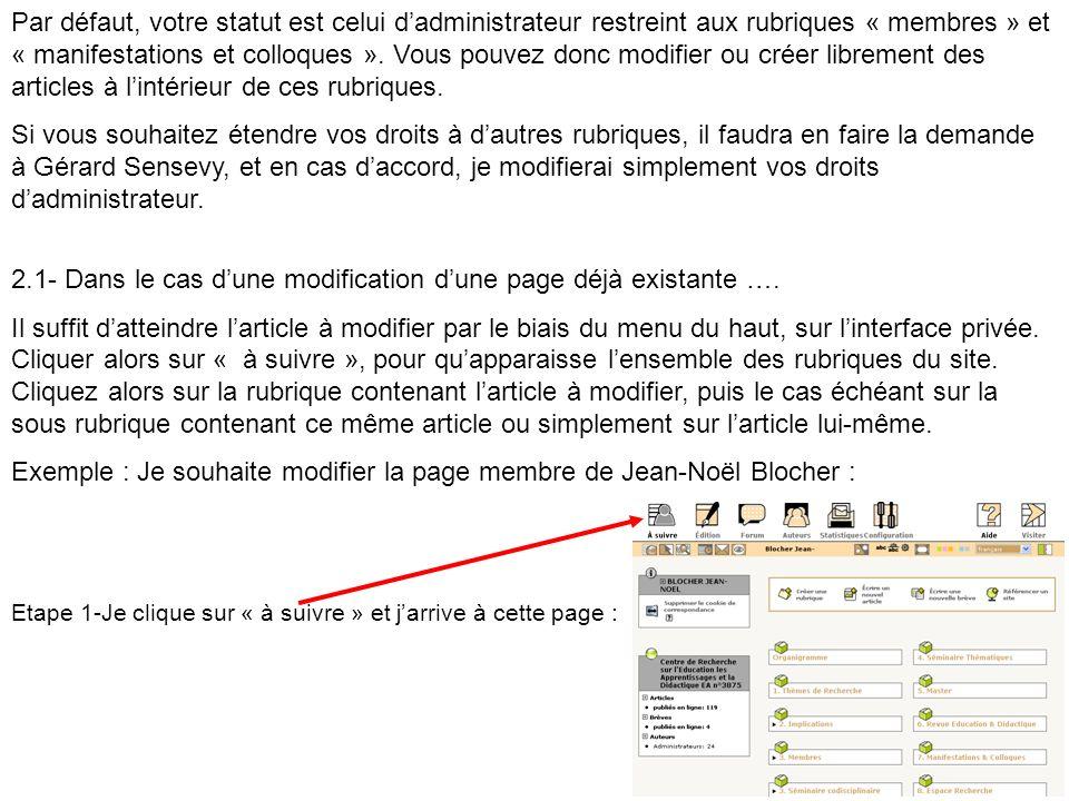 Etape 2 : Larticle à modifier se trouve dans la rubrique « membres », je clique donc sur cette rubrique