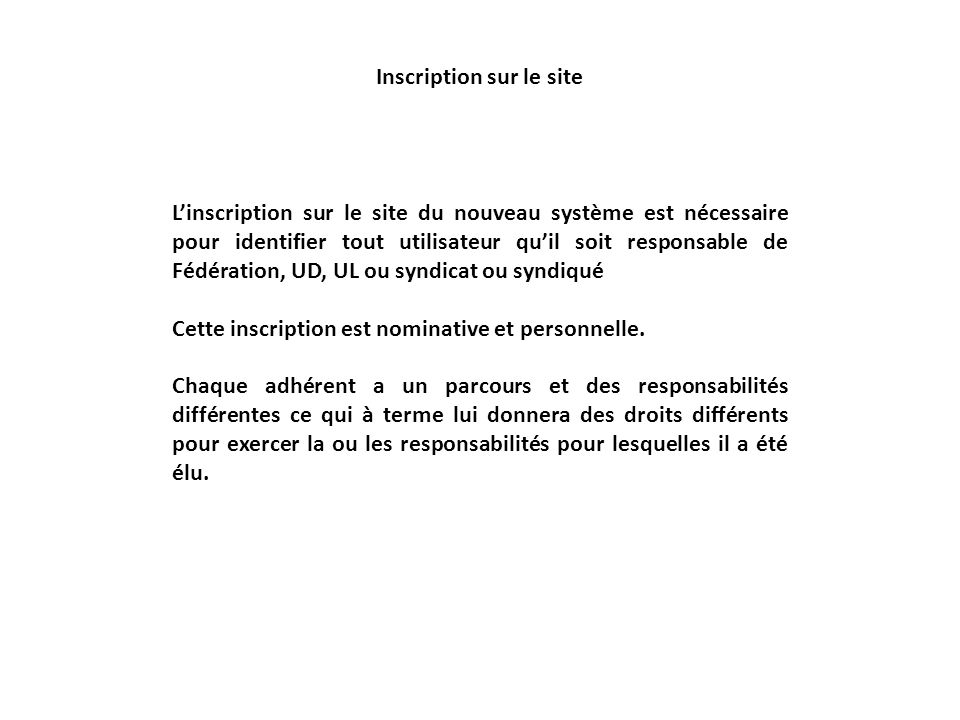 Adresse du site : http://cogitiel.cgt.frhttp://cogitiel.cgt.fr Lutilisateur veut sinscrire