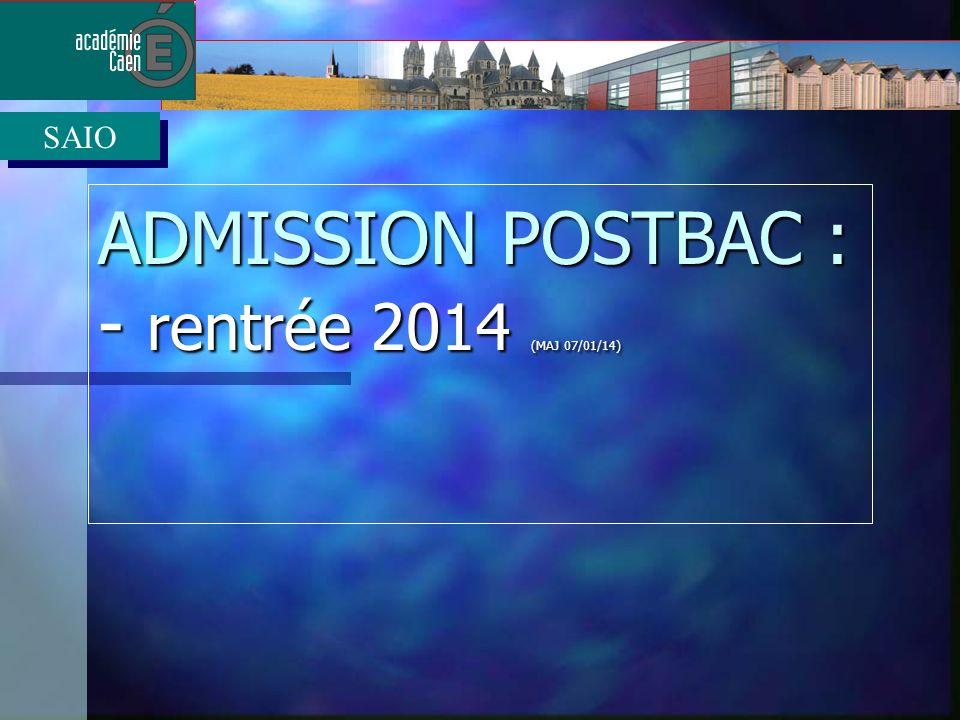 ADMISSION POSTBAC : - rentrée 2014 (MAJ 07/01/14) SAIO