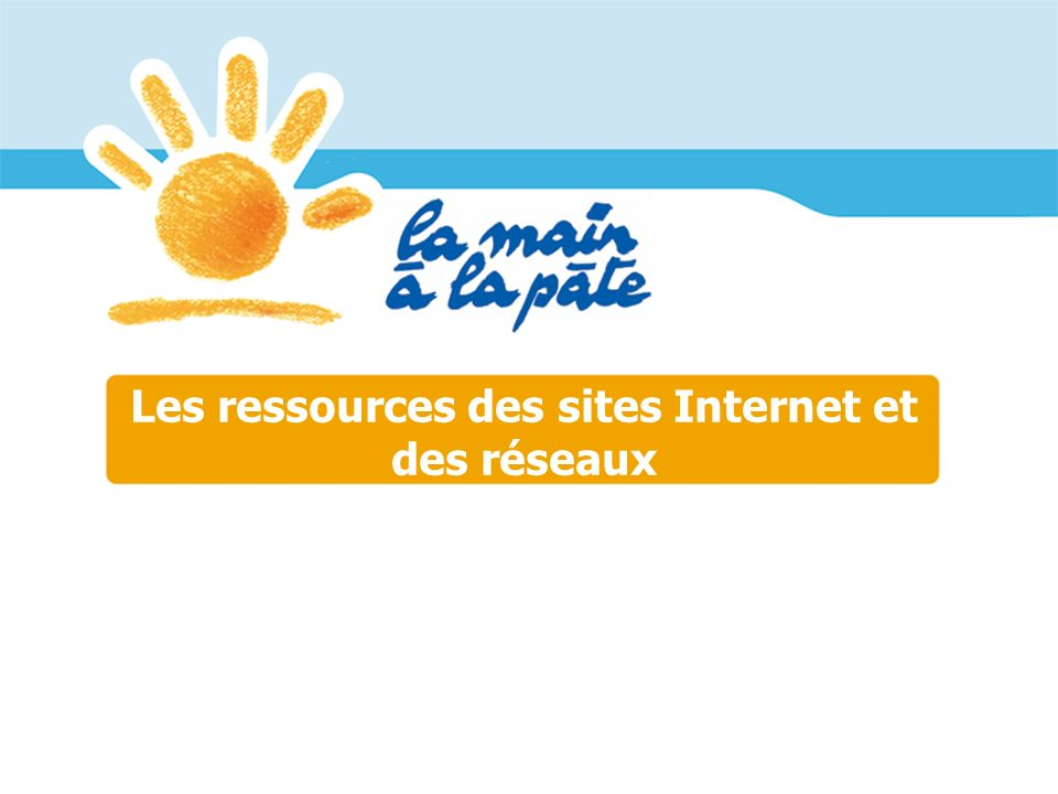 Les ressources des sites Internet et des réseaux