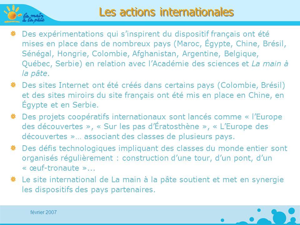 février 2007 Les actions internationales Des expérimentations qui sinspirent du dispositif français ont été mises en place dans de nombreux pays (Maro