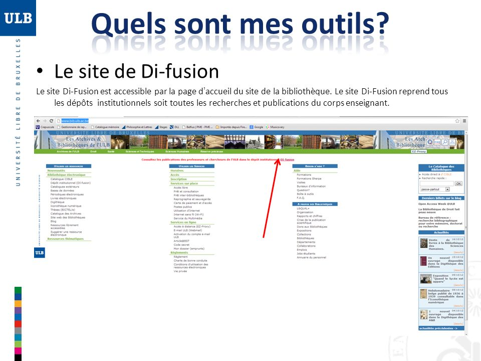 Le site de Di-fusion Le site Di-Fusion est accessible par la page daccueil du site de la bibliothèque. Le site Di-Fusion reprend tous les dépôts insti