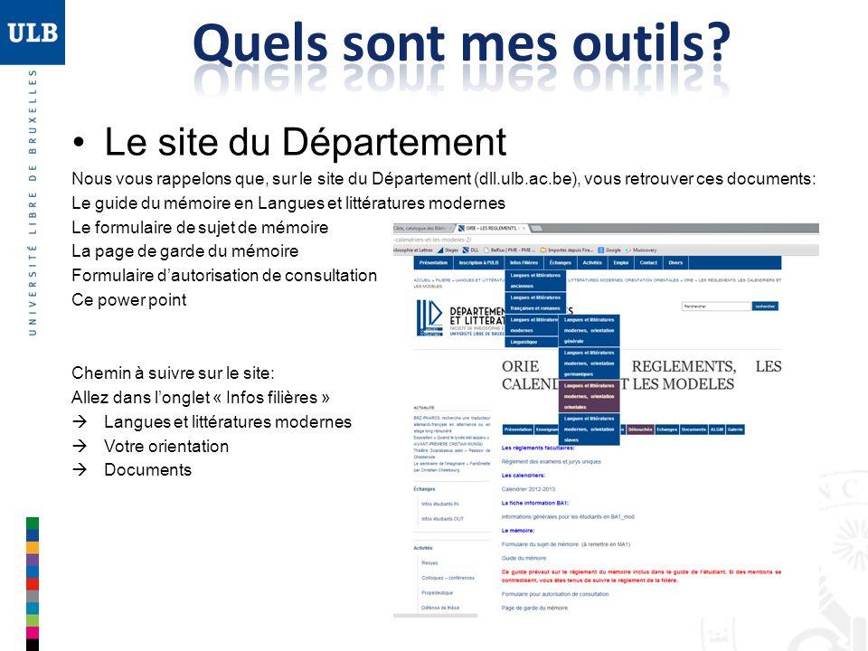 Le site du Département Nous vous rappelons que, sur le site du Département (dll.ulb.ac.be), vous retrouver ces documents: Le guide du mémoire en Langu