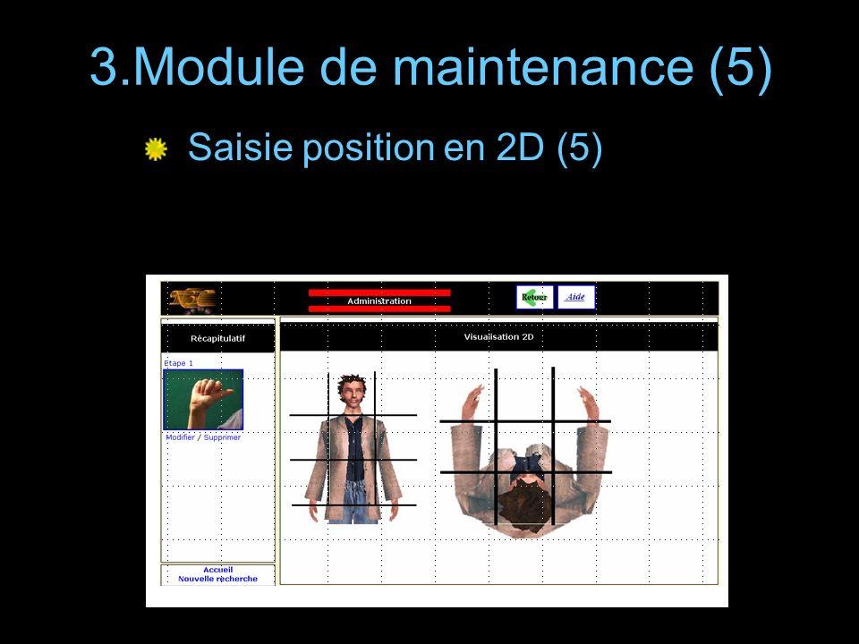 3.Module de maintenance (5) Saisie position en 2D (5)