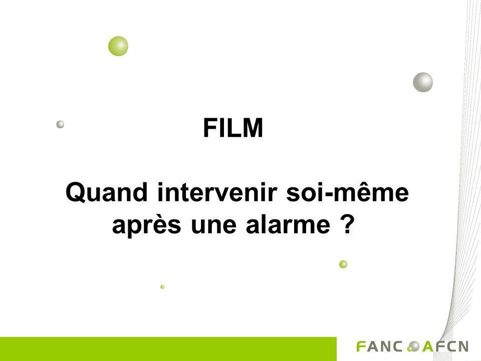 FILM Quand intervenir soi-même après une alarme ?