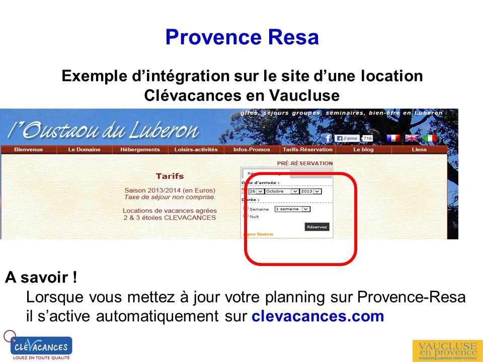 Provence Resa Exemple dintégration sur le site dune location Clévacances en Vaucluse A savoir ! Lorsque vous mettez à jour votre planning sur Provence