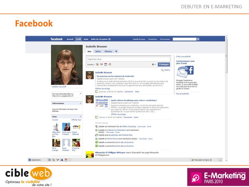 DEBUTER EN E-MARKETING Facebook