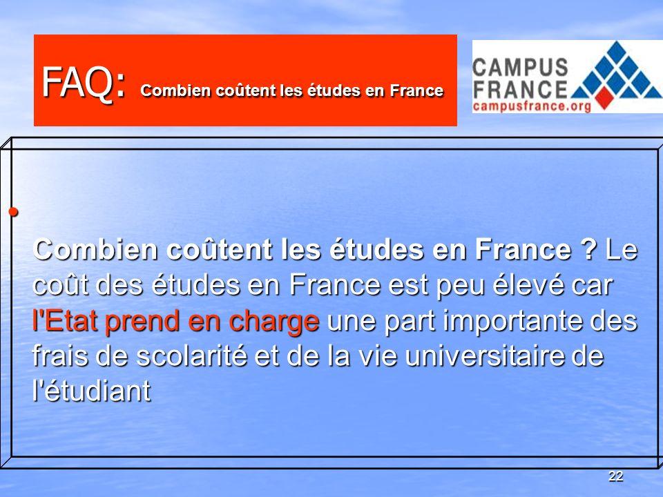 22 Combien coûtent les études en France ? Le coût des études en France est peu élevé car l'Etat prend en charge une part importante des frais de scola