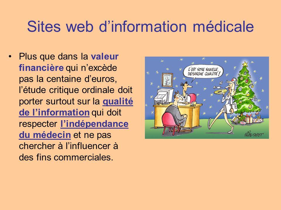 Sites web dinformation médicale Plus que dans la valeur financière qui nexcède pas la centaine deuros, létude critique ordinale doit porter surtout su