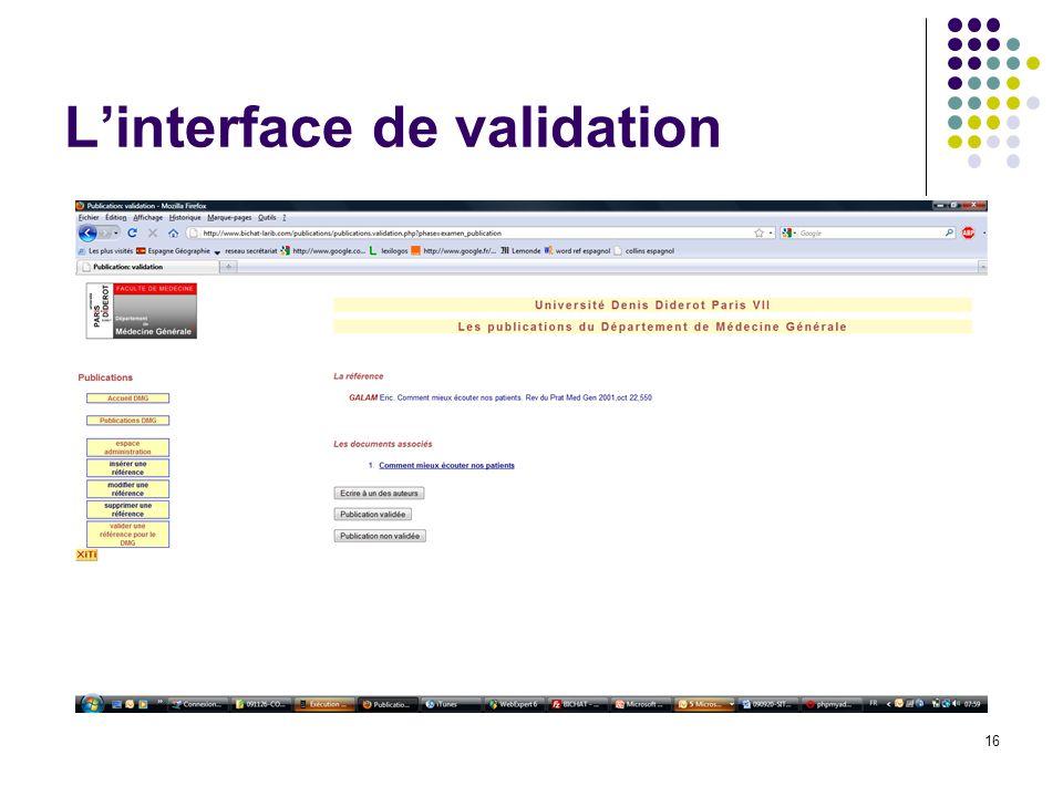 Linterface de validation 16
