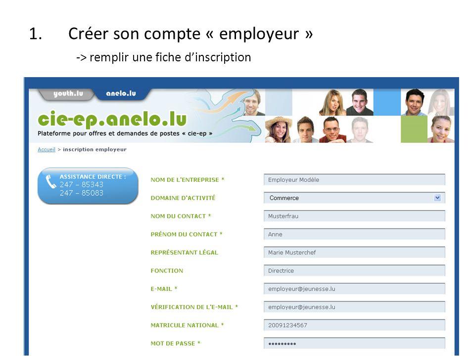 1.Créer son compte « employeur » -> remplir une fiche dinscription