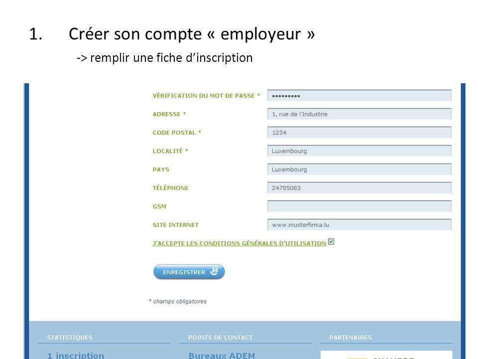 -> message sur le site dun enregistrement réussi -> le système transmet vos données à lADEM pour validation