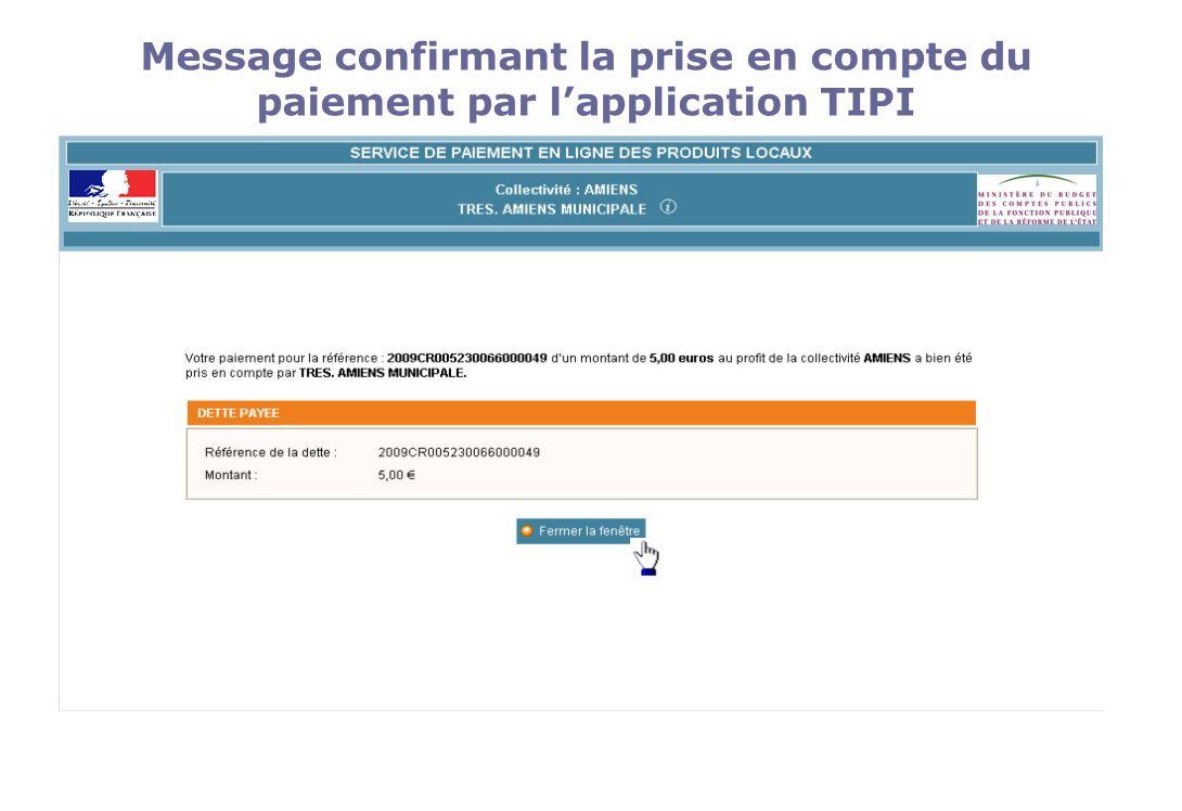 Message confirmant la prise en compte du paiement par lapplication TIPI