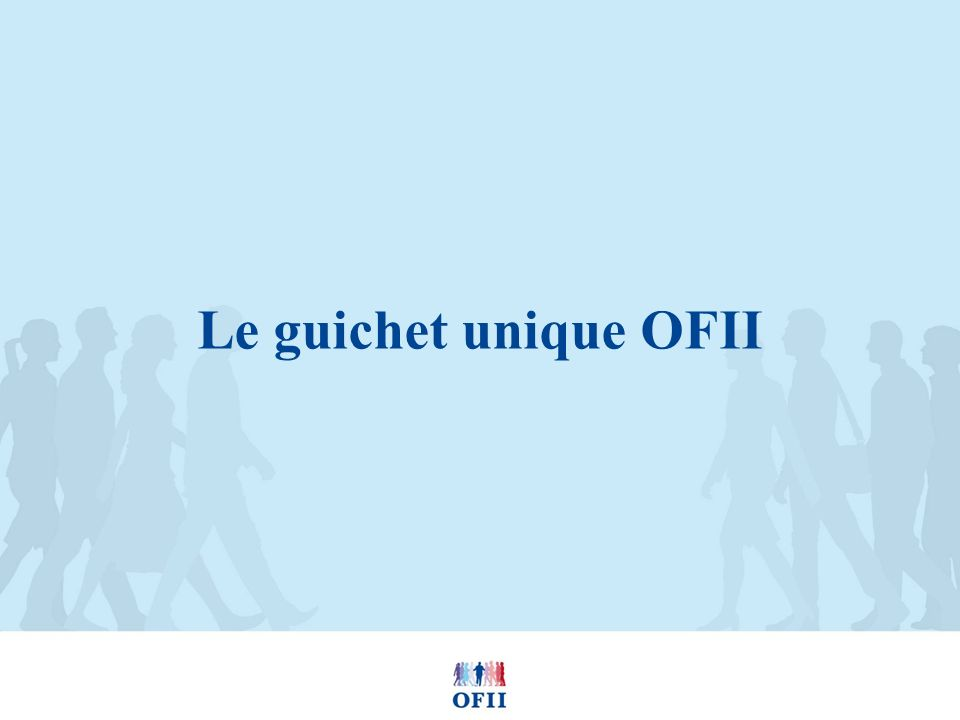 Le guichet unique OFII