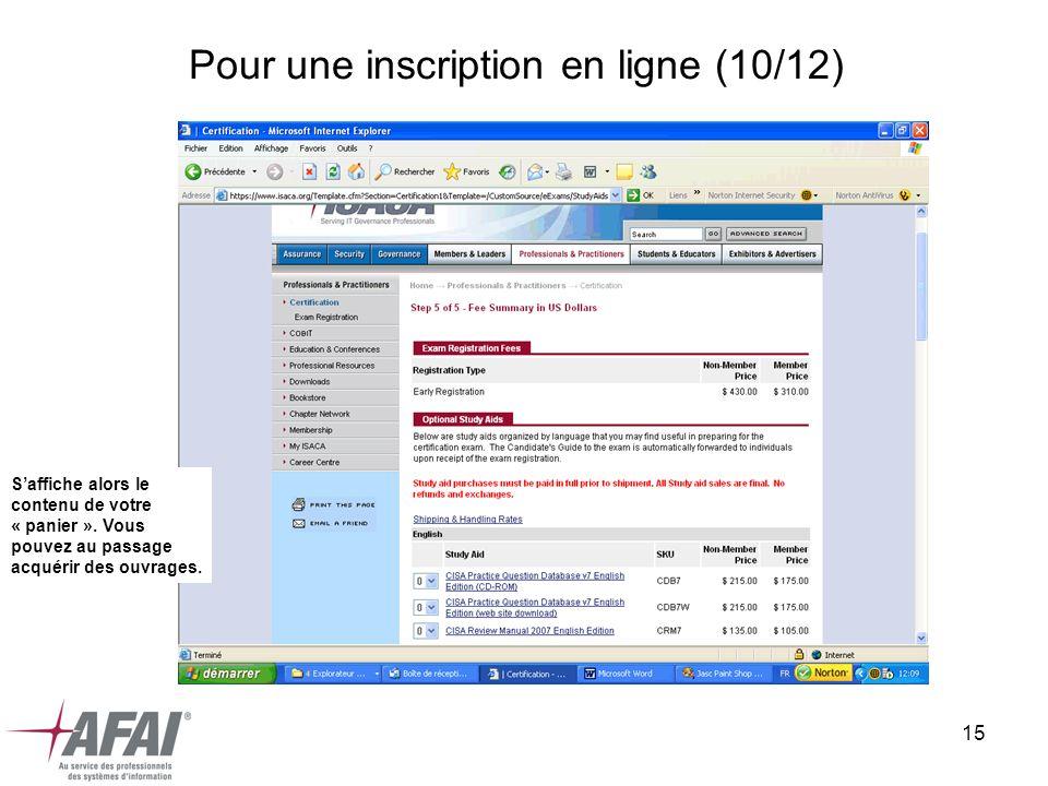 15 Pour une inscription en ligne (10/12) Saffiche alors le contenu de votre « panier ». Vous pouvez au passage acquérir des ouvrages.