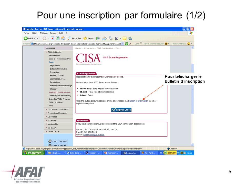 5 Pour une inscription par formulaire (1/2) Pour télécharger le bulletin dinscription