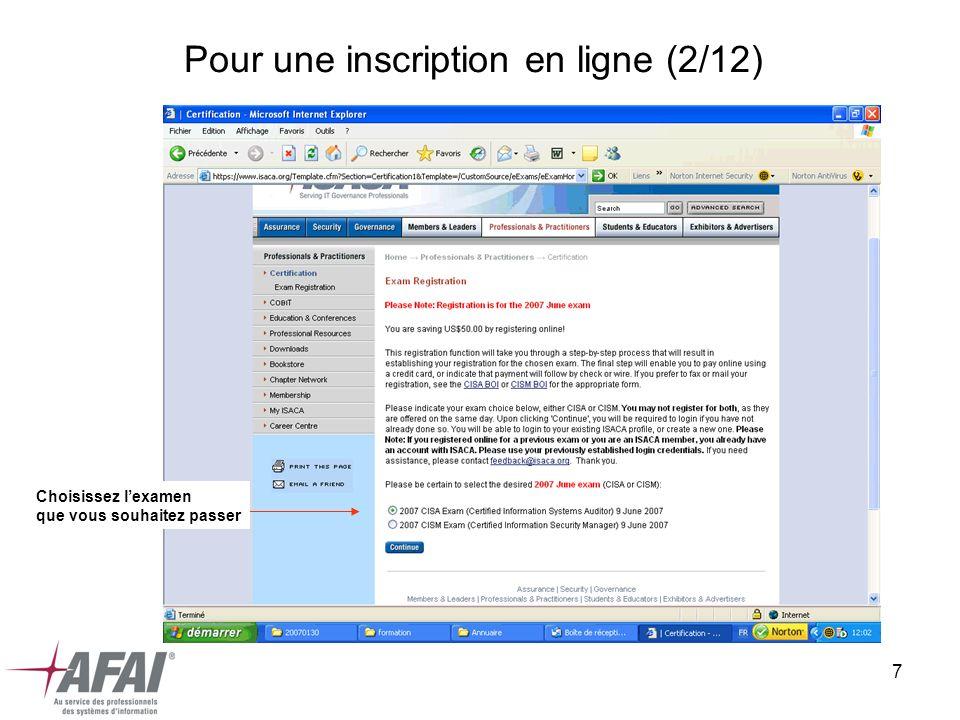 7 Pour une inscription en ligne (2/12) Choisissez lexamen que vous souhaitez passer