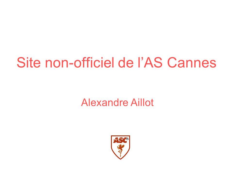 Site non-officiel de lAS Cannes Alexandre Aillot