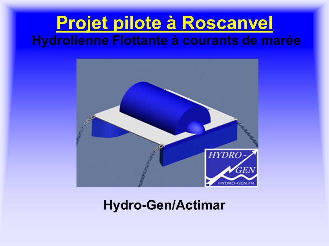 Projet pilote à Roscanvel Hydrolienne Flottante à courants de marée Hydro-Gen/Actimar