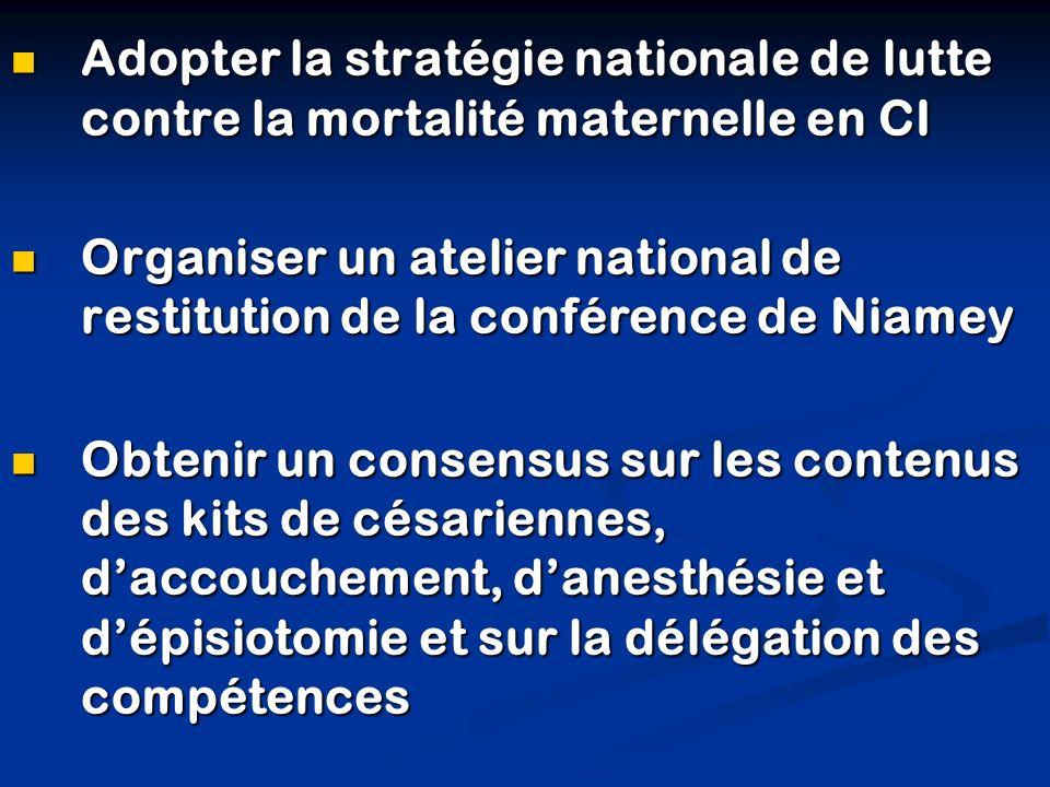 Adopter la stratégie nationale de lutte contre la mortalité maternelle en CI Adopter la stratégie nationale de lutte contre la mortalité maternelle en