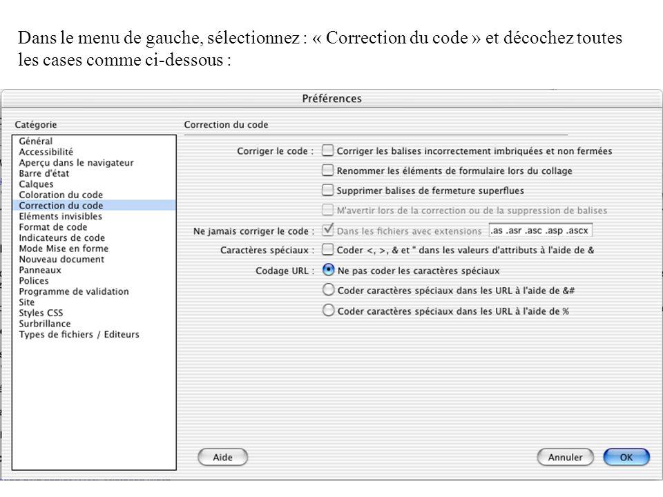 Dans le menu de gauche, sélectionnez : « Correction du code » et décochez toutes les cases comme ci-dessous :