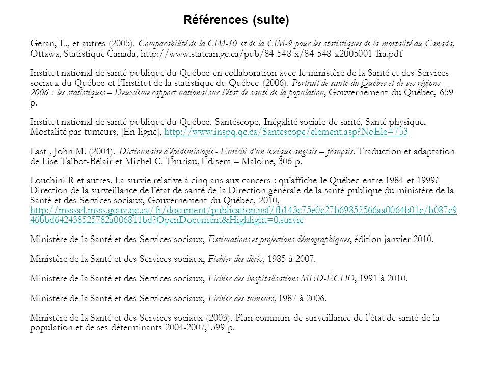 Références (suite) Geran, L., et autres (2005).