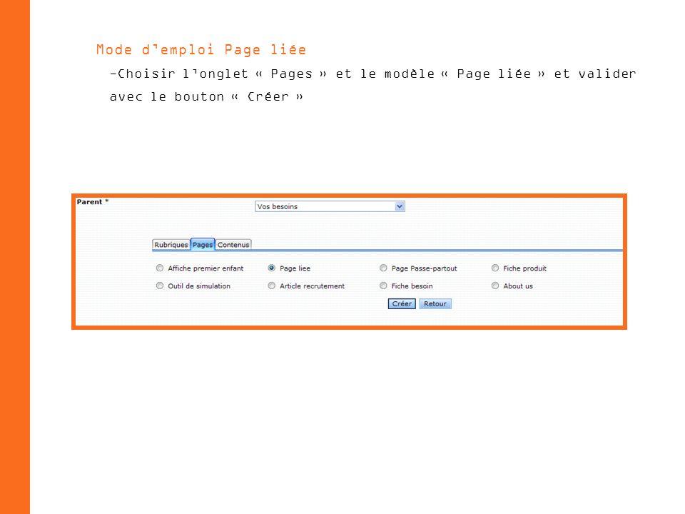 Mode demploi Page liée -Choisir longlet « Pages » et le modèle « Page liée » et valider avec le bouton « Créer »