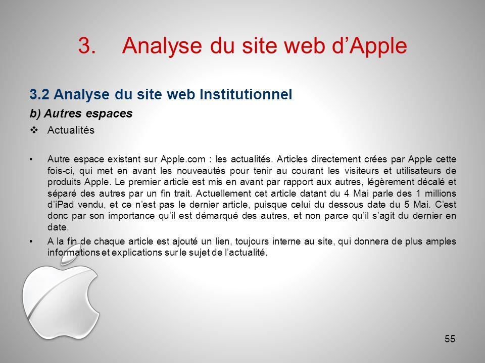 3.Analyse du site web dApple 3.2 Analyse du site web Institutionnel b) Autres espaces Actualités Autre espace existant sur Apple.com : les actualités.