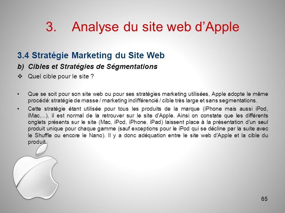 3.Analyse du site web dApple 3.4 Stratégie Marketing du Site Web b)Cibles et Stratégies de Ségmentations Quel cible pour le site .