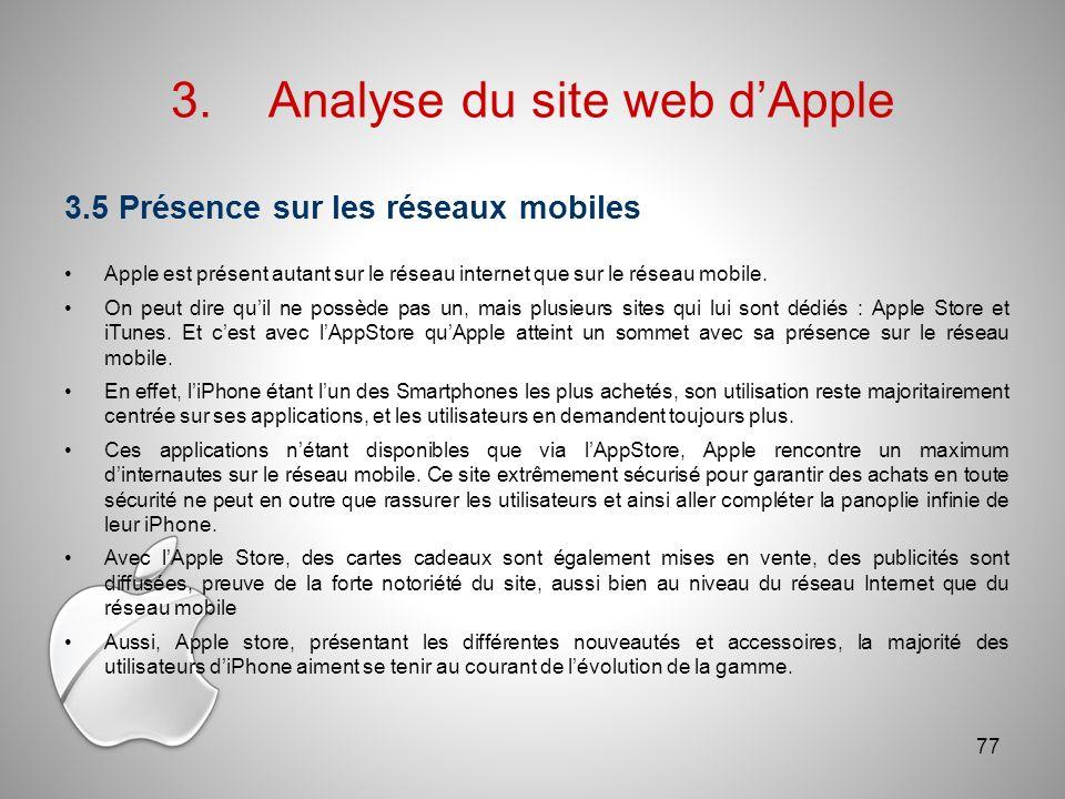 3.Analyse du site web dApple 3.5 Présence sur les réseaux mobiles Apple est présent autant sur le réseau internet que sur le réseau mobile.