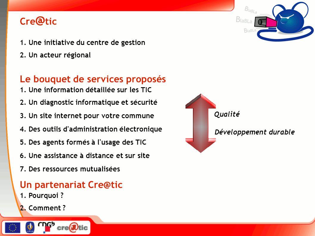 Cre @ tic 1. Une initiative du centre de gestion 2.