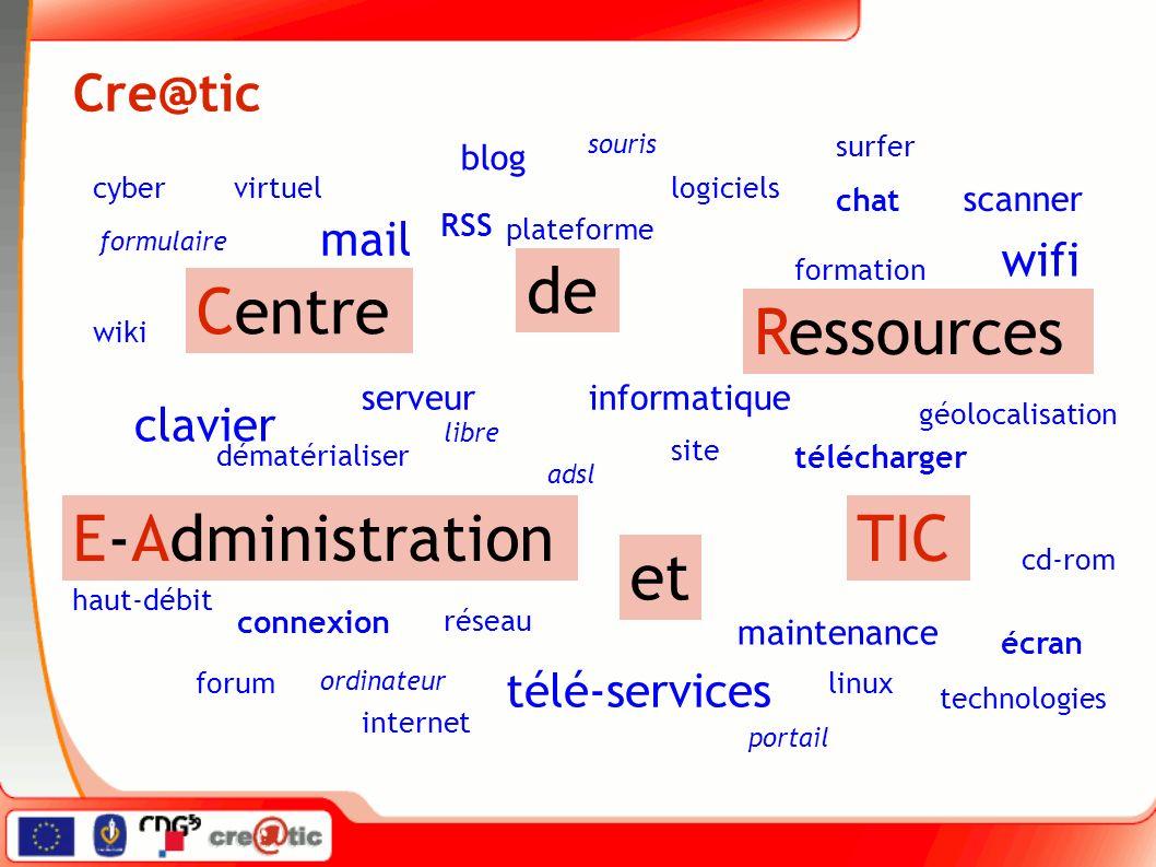 Cre@tic Centre de Ressources E-Administration et TIC internet ordinateur télé-services linux logiciels libre blog forum chat formulaire mail télécharg